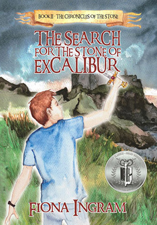 The Search For The Stone Of Excalibur by Fiona Ingram