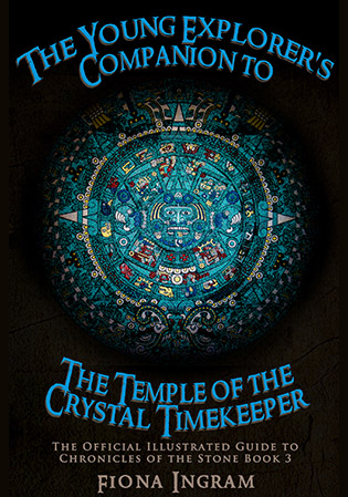 The Temple Of The Crystal Timekeeper Companion Guide by Fiona Ingram